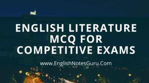 English Literature for Competitive exam