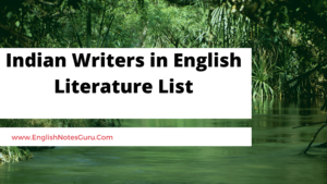 Indian Writers in English Literature List