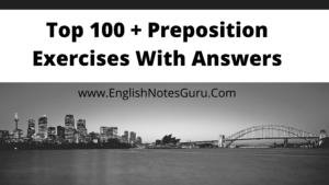 Preposition Exercises With Answers (100+ MCQs)