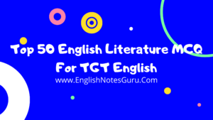 Top 50 English Literature MCQ For TGT English
