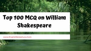 Top 100 MCQ on William Shakespeare
