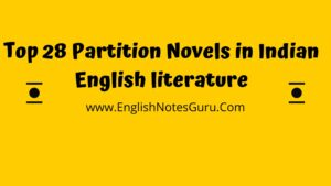 Top 28 Partition Novels in Indian English literature