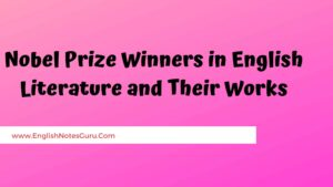 Nobel Prize Winners in English Literature and Their Works