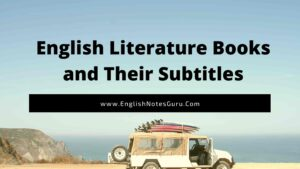 English Literature Books and Their Subtitles