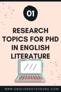 Research Topics For PHD in English Literature