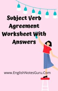 Subject Verb Agreement Worksheet With Answers