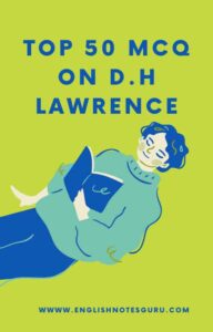 Top 50 MCQ on D.H Lawrence