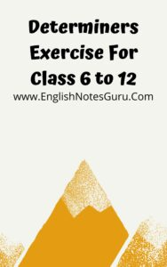 Determiners Exercise For Class 6 to 12